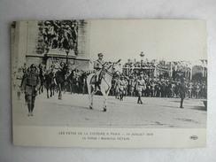 MILITARIA - Les Fêtes De La Victoire, 14 Juillet 1919 - Le Défilé - Maréchal Pétain - Guerre 1914-18