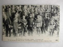 MILITARIA - Les Fêtes De La Victoire, 13 Juillet 1919 - Sur Les Marches De L'hôtel De Ville - M. Poincaré, Mal Joffre... - Guerre 1914-18
