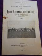 Dépliant école Régionale D'agriculture D'ONDES Haute Garonne 31 Ministère Agriculture 1925 Toulouse - Non Classés