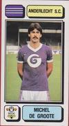 Panini Football Voetbal 83 1983 Sticker Autocollant Royal Sporting Club Anderlecht RSC RSCA Nr. 12 Michel De Groote - Sports