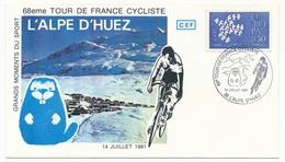 FRANCE - Enveloppe - 68eme Tour De France Cycliste - 14 Juillet 1981 - 38 L'Alpe D'Huez