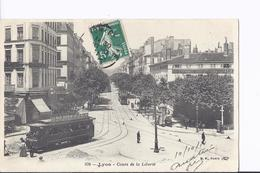 1 Cpa. Lyon, Cours De La Liberté. Tramway, Publicité Poëles GODIN, Kiosque, Animation - Lyon