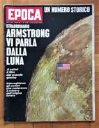 """Settimanale Politico Di Grande Informazione EPOCA 27 Luglio 1969 N.983 """"Armstrong Vi Parla Dalla Luna"""" - Libri, Riviste, Fumetti"""