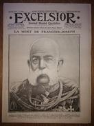 Excelsior N°2200 23/11/1916 La Mort De François-Joseph - Les Nouveaux Souverains D'Autriche-Hongrie - WW1 - Zeitungen