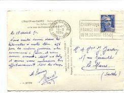 12 Fr Type Gandon Seul Sur Cp + Obl. Méca. Chalon Sur Saone CHAMPIONNATS DE FRANCE BOULISTES 18.19.20 AOUT 1950 - Storia Postale