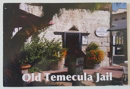 OLD TEMECULA JAIL - Temecula - Riverside County, California - Prigione E Prigionieri