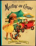 "G. Delahaye / M. Marlier - Martine Au Cirque - Collection   "" Farandole "" - Casterman - ( 1966 ) . - Martine"