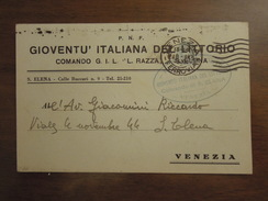 S. ELENA (Venezia) P. N. F. GIOVENTU' ITALIANA DEL LITTORIO COMANDO G. I. L. L. RAZZA S. ELENA  18. 4. 1943  Franchigia - Venezia