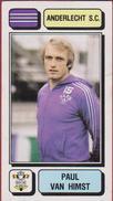 Panini Football Voetbal 83 1983 Sticker Autocollant Royal Sporting Club Anderlecht RSC RSCA Nr. 7 Paul Van Himst - Sports
