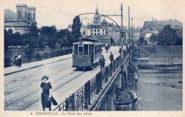 V6662 Cpa  Thionville -  Le Pont Des Alliés - Thionville