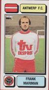Panini Football Voetbal 83 1983 FC Royal Antwerp RAFC Club Sticker Autocollant Nr. 31 Frank Mariman - Sports