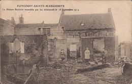 (Oise) Elincourt-Sainte-Marguerite, Environs De Ressons-sur-Matz - 60 - La Maison Bachelet Incendiée Par Les Alemands Le - France