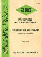 JRO  N° 624 - Chiemsee - Führer Mit Jro-wanderkarte Nördlicher Chiemgau - - Dépliants Turistici