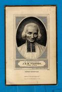 Image Pieuse  -   ** Bienheureux J.B.M. VIANNEY.  (*1786 - +1859) **  -  Editeur : SCHAEFER Frères  : - Santini