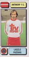 Panini Football Voetbal 83 1983 FC Royal Antwerp RAFC Club Sticker Autocollant Nr. 38 Laszlo Fazekas Budapest Hungary - Sports