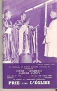 Prie Avec L'Eglise  Le Triduum Du Christ Crucifie, Enseveli Et Ressuscite Jeudi - Vendredi Samedi Saints 96 Pp