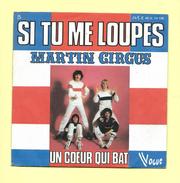 Disque 45 T Vogue, MARTIN CIRCUS: Si Tu Me Loupes - Dance, Techno & House