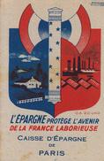 Thematiques Calendriers 1943 L'Epargne Protége L'Avenir De La France Laborieuse Francisque Illustrateur Raymond Ducatez - Calendriers