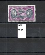 Poste Aérienne De 1972 Neuf ** Y&T N° PA 47