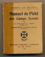 SCOUTISME - Manuel De Piété Des Camps Scouts (Scouts De France) -  Editions Publiroc Marseille - 1947 - Scoutisme