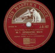 Dolores-Waltz & Estudiantina-Waltz Par Henri René & Orchestra 78 Tours His Master's Voice 1953 - 78 G - Dischi Per Fonografi