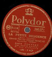 La Petite Diligence + Premier Printemps André Claveau + André Grassi Et Son Orchestre 78 Tours Polydor (années 50) - 78 Rpm - Schellackplatten