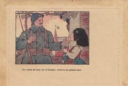Carte Lettre De Franchise Militaire Illustrée Par Hansi: Un Verre De Vin D'Alsace Versé à Un Grand Ami - Cartes De Franchise Militaire