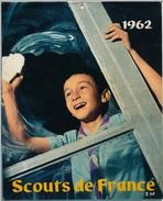 SCOUTISME - Calendrier 1962 Des Scouts De France - Scouting