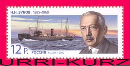 RUSSIA 2010 Famous People Scientist Oceanographer Polar Explorer N.N.Zubov 125th Birth Anniversary Ship Sadko 1v Mi 1666