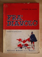FRA DIAVOLO    ETTORE DE MURA   POEMETTO NAPOLETANO       BIDERI - Livres, BD, Revues