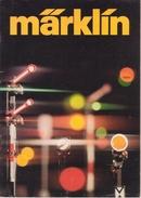 Marklin - Catalogue 1976 - Livres Et Magazines