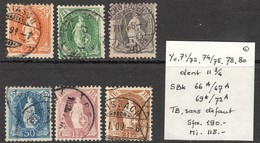 Suisse Helv. Deb. Yvert SBK 66A/67 69A/72A Dent 11 3/4 Oblit. TB Sans Défaut Cote EUR 115 (numéro Du Lot 2AZ)