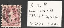 Suisse Helv. Deb. Yvert SBK 71E Oblit. Dent 11 1/2 X 12  TB Sans Défaut Cote EUR 300 (numéro Du Lot 6AZ)