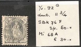 Suisse Helv. Deb. Yvert SBK 76F Oblit. Dent 11 3/4  TB Sans Défaut Cote EUR 30 (numéro Du Lot 7AZ)