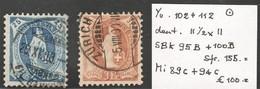 Suisse Helv. Deb. Yvert SBK 95B+100B Oblit. Dent 11 1/2 X 11  TB Sans Défaut Cote EUR 100 (numéro Du Lot 11AZ)