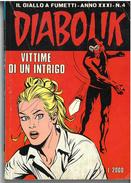 DIABOLIK ANNO XXXI N. 4 – 1 LUGLIO 1992 VITTIME DI UN INTRIGO - Diabolik