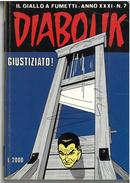 DIABOLIK ANNO XXXI N. 7 – 1 NOVEMBRE 1992 GIUSTIZIATO - Diabolik