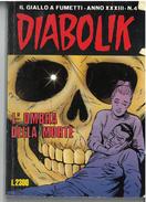 DIABOLIK ANNO XXXIII N. 4 – 1 LUGLIO 1994 L'OMBRA DELLA MORTE - Diabolik