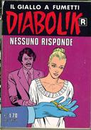DIABOLIK R SERIE BIANCA N.516 GIUGNO 2004 NESSUNO RISPONDE - Diabolik