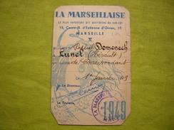Carte De Presse La Marseillaise 1949 Appartenant à Raphaël Domenech Lunel Hérault - Vecchi Documenti