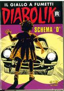 "DIABOLIK R SERIE BIANCA N.598 APRILE 2011 SCHEMA ""D"" - Diabolik"