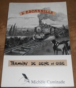 L'Escarbille Tramway De Seine Et Oise - Chemin De Fer & Tramway