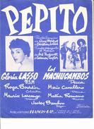 """Partition """"Pepito"""" Avec Paroles. Gloria LASSO, Los MACHUCAMBOS, Guy BERTRET, Christian JOLLET, Roger BOURDIN - Autres"""