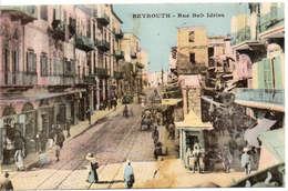 BEYROUTH - Rue Bab Idriss (colorisée)