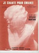 1974 - PARTITION - SYLVIE VARTAN - JE CHANTE POUR SWANEE  - BON ETAT - - Musique & Instruments
