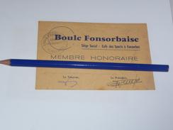 Petanque Carte De Membre Honoraire Boule Fonsorbaise Fonsorbes Cafe Des Sports 31 Haute Garonne - Bowls - Pétanque