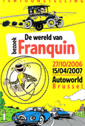 """FRANQUIN - CP """"DE WERELD VAN FRANQUIN"""" - TENTOONSTELLING AUTOWORLD (2006/07) - Andere"""