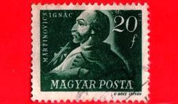 UNGHERIA - Usato - 1947 - Combattenti Per La Libertà - Ignac Martinovics (1755-1795) - 20