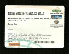 Biglietto Di Ingresso - Pallacanestro Scandone Serie A 2012 - Sidigas Avellino - Angelico Biella - Sports