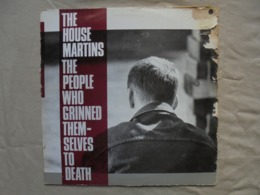 Disque Vinyle 33 T - THE HOUSEMARTINS - The People WHho Grinned Them - 1987 - - Disco, Pop
